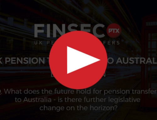 Q. What does the future hold for pension transfers to Australia – is there further legislative change on the horizon?